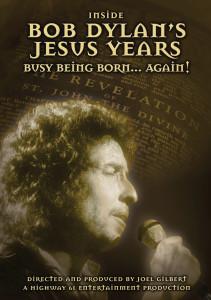 Inside Bob Dylan's Jesus Years MVDV4794